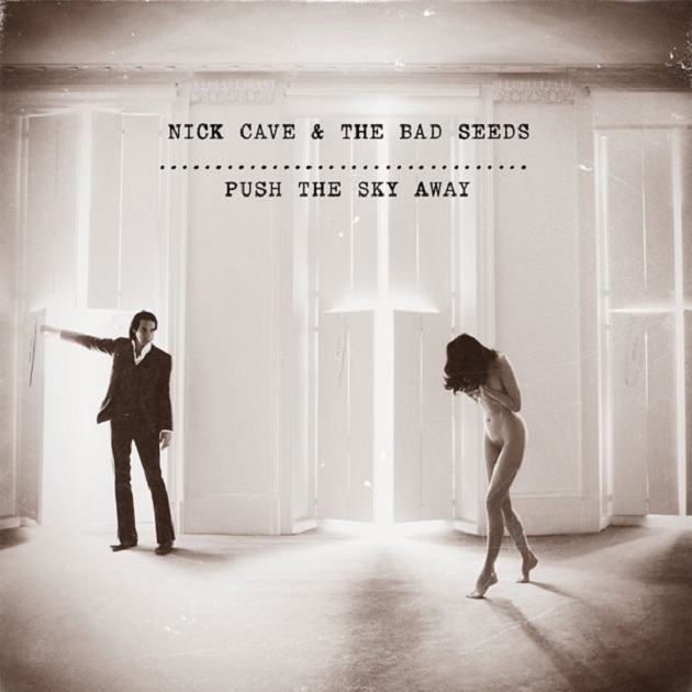 Nick Cave and the Bad Seeds tienen nuevo álbum, Push the Sky Away